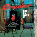 Get On With It: The Best Of/Cracker
