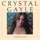 Somebody Loves You/Crystal Gayle