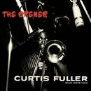The Opener (Rudy Van Gelder Edition)/カーティス・フラー