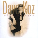 Off The Beaten Path/Dave Koz