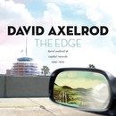 The Edge: David Axelrod At Capitol Records 1966-1970/David Axelrod