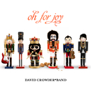 Oh For Joy/David Crowder Band