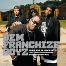 Lean Wit It, Rock Wit It (Exemen Master Mix)/Dem Franchize Boyz