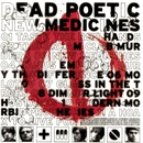 New Medicines/Dead Poetic