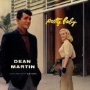Pretty Baby/Dean Martin