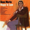 Happy In Love/Dean Martin