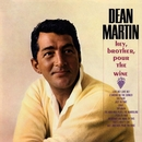 Hey, Brother Pour The Wine/Dean Martin