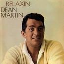 Relaxin'/Dean Martin