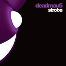 Strobe/deadmau5