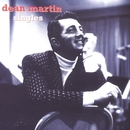 The Singles/Dean Martin