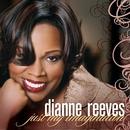 Just My Imagination (Radio Edit)/Dianne Reeves