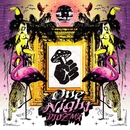 One Night/DJ Ozma