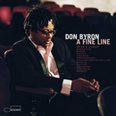 A Fine Line: Arias And Lieder/Don Byron