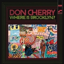 Where Is Brooklyn/Don Cherry