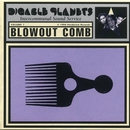 Blowout Comb/Digable Planets