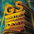 G.S/DOWN TOWN BOOGIE WOOGIE BAND