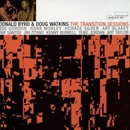 Donald Byrd And Doug Watkins - The Transition Sessions/Donald Byrd