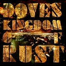 Kingdom Of Rust/Doves