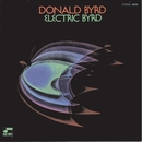 Electric Byrd/Donald Byrd
