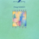 Journey To You/Doug Cameron