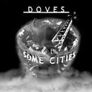 Some Cities/Doves