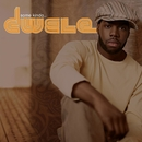 Some Kinda.../Dwele