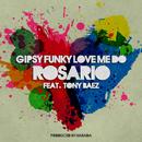 Gipsy Funky Love Me Do/Rosario