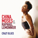 Crazy Blues/China Moses, Raphaël Lemonnier
