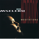 Meditations/Bheki Mseleku