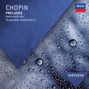 Chopin: Preludes; Piano Sonata No.2/Vladimir Ashkenazy