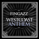 West Coast Anthem/Fingazz