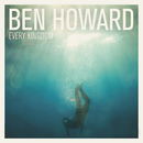 Every Kingdom (Deluxe Edition)/Ben Howard
