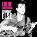 Somethin' Else/Eddie Cochran
