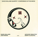 Conference Of The Birds/Dave Holland Quartet
