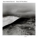 DAVE HOLLAND/DREAM O/Dave Holland Quartet