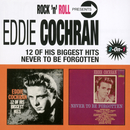 12 Of His Biggest Hits/Never To Be Forgotten/Eddie Cochran
