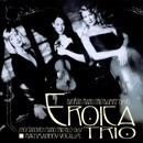 Dvorak/Shostakovich/Rachmaninov/Eroica Trio