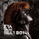 Silly Boy (DJ Escape & Tony Coluccio Mixes)/Eva Simons