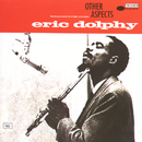 Other Aspects/Eric Dolphy