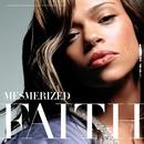 Mesmerized/Faith Evans
