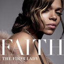 The First Lady/Faith Evans