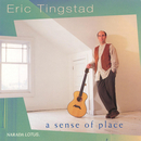 A Sense Of Place/Eric Tingstad