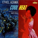 Cool Heat/Ethel Azama