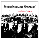 Welcome Interstate Managers/ファウンテインズ・オブ・ウェイン