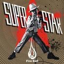 SUPERSTAR/Fire Ball