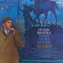 Point Of No Return/Frank Sinatra