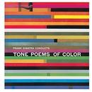 Frank Sinatra Conducts Tone Poems Of Color/Frank Sinatra