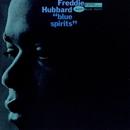 Blue Spirits (The Rudy Van Gelder Edition)/フレディ・ハバード