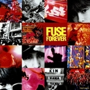 FOREVER/FUSE