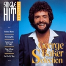 Single Hit Collection/George Baker Selection